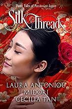Silk Threads: Three Tales of Passionate Japan