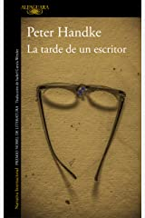 La tarde de un escritor (Spanish Edition) Formato Kindle