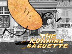 The Running Baguette (English Edition)