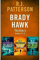 The Brady Hawk Series: Books 13-15 (The Brady Hawk Series Boxset Book 5) Kindle Edition