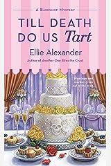 Till Death Do Us Tart: A Bakeshop Mystery Kindle Edition