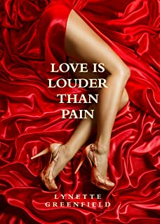 Love is Louder than Pain: Romance sequel to An Ounce of Expectation (English Edition)