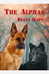 The Alphas: Prequel to Howl of the Wolf with additional content Kindle Edition