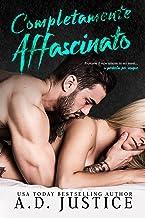 Completamente affascinato (Italian Edition)