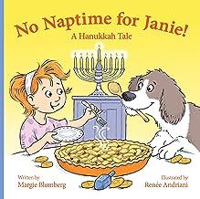 No Naptime for Janie! : A Hanukkah Tale