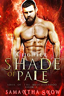 A Lighter Shade Of Pale (Brotherhood Of Sons Book 1)