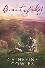 Beautifully Broken Life (The Sutter Lake Series Book 2) Kindle Edition