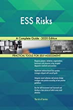ESS Risks A Complete Guide - 2020 Edition