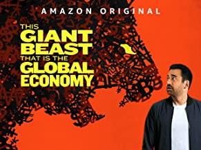 This Giant Beast That is the Global Economy - Season 1 (4K UHD)