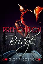 Premonition Bridge (The Bridge Series Book 3)
