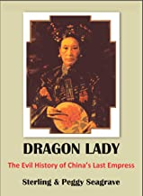 DRAGON LADY The Evil History of China's Last Empress (THE DYNASTY BOOKS) (English Edition)
