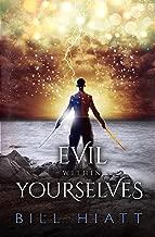 El mal dentro de ustedes mismos (Spell Weaver Book 4)