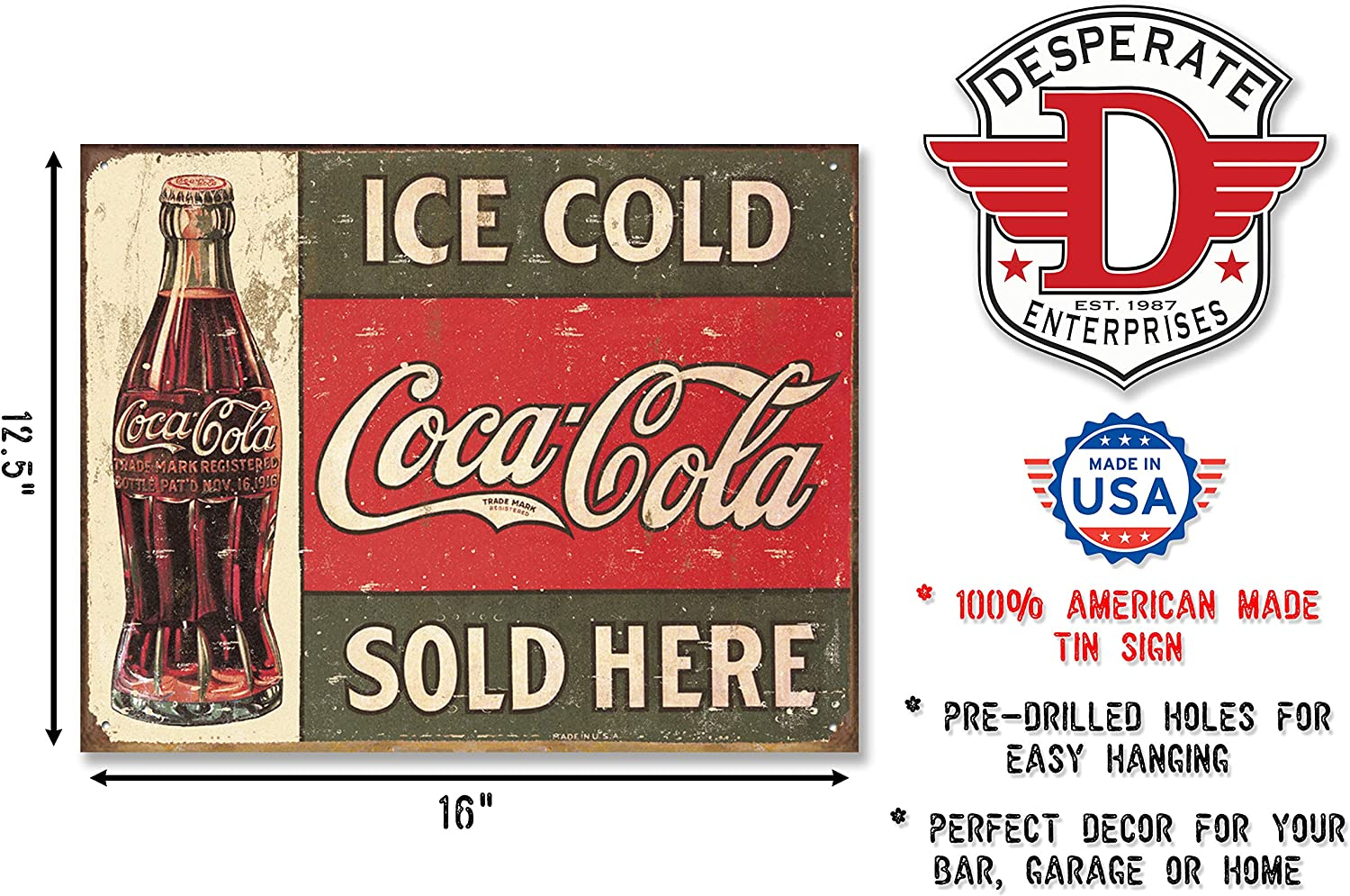 FACTORY ANTIQUED DESPERATE IND ICE COLD COCA COLA AS ALWAYS 5 CENTS METAL SIGN