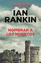 Nombrar a los muertos/The Naming of the Dead (Spanish Edition)