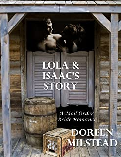 Lola & Isaac's Story: A Mail Order Bride Romance