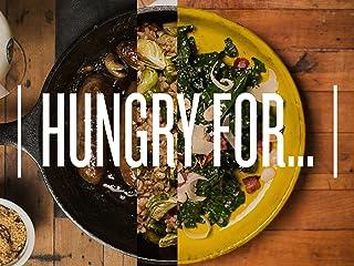 Hungry For. - Season 2