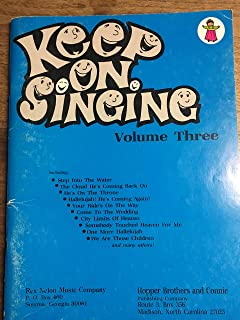 Keep on Singing , Volume Three (Songbook)