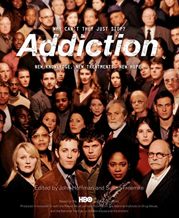 Addiction: Why Can't They Just Stop? (English Edition)
