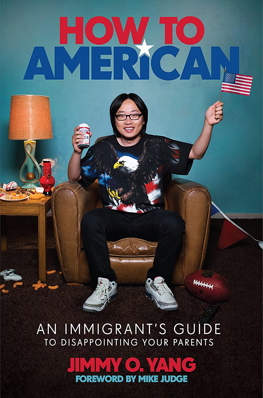 アーネストシャクルトントンネル技術者How to American: An Immigrant's Guide to Disappointing Your Parents (English Edition)