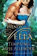 Tempting Miss Allender (Regency Rakes Book 3)