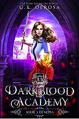 Darkblood Academy: Book Three: Demons (A Supernatural Academy Series 3) Kindle Edition