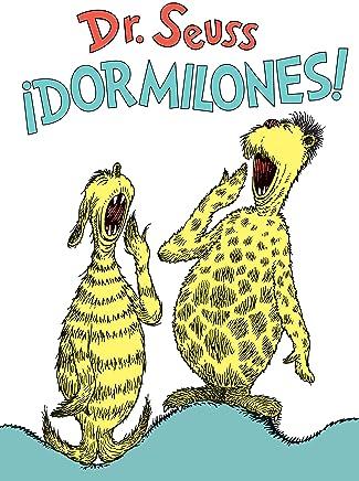 ¡Dormilones! (Dr. Seusss Sleep Book Spanish Edition) (Classic Seuss)