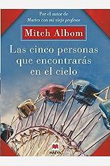 Las cinco personas que encontrarás en el cielo: Un libro muy original, con toques de espiritualidad. (Mitch Albom) (Spanish Edition) Kindle Edition
