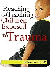 Reaching & Teaching Children Exposed to Trauma