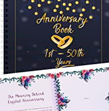 Wedding Anniversary Memory Book - A Hardcover Journal To Document Anniversaries From The 1st To the 50th Year - Unique Couple Gifts For Him & Her - Personalized Marriage Presents For Husband & Wife.