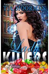 Lady Killers: From the Jellybean Candyshop Kindle Edition