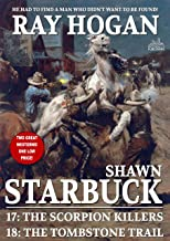Shawn Starbuck Double Western 9: The Scorpion Killers and The Tombstone Trail (A Shaun Starbuck Western)