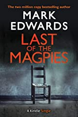 Last of the Magpies: The Thrilling Conclusion to The Magpies (Kindle Single) Kindle Edition