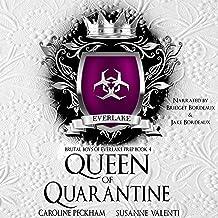 Queen of Quarantine: Brutal Boys of Everlake Prep, Book 4