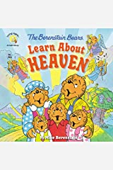 The Berenstain Bears Learn About Heaven (Berenstain Bears/Living Lights: A Faith Story) Kindle Edition