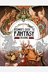 Beginner's Guide to Fantasy Drawing Kindle Edition