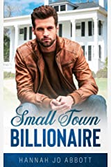 Small Town Billionaire: A Christian small town romance (Sweet Home Billionaires Book 1) Kindle Edition