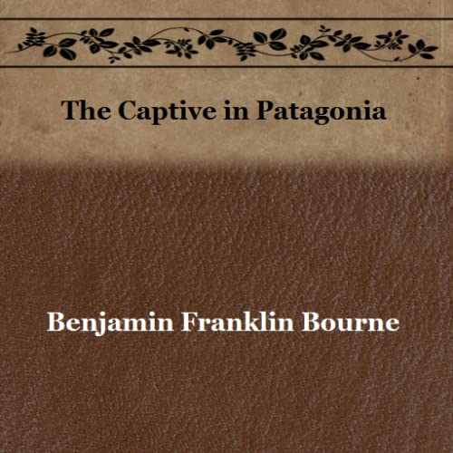 The Captive in Patagonia