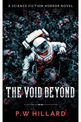 The Void Beyond: A Science Fiction Horror Novel (Dark Galaxy Book 1) Kindle Edition