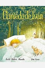El miedo de Iván (Ivan's Fear) (Spanish Edition) Kindle Edition