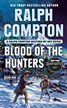 Ralph Compton Blood of the Hunters (The Gunfighter Series)