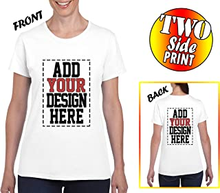 Custom 2 Sided T-Shirts for Women - Add Your Design Image Photo Logo Name Number