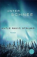 Unter Schnee: Roman (German Edition)