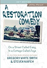A Restoration Comedy: On a Street Called Easy, In a Cottage Called Joye (20th Anniversary Edition) (With a New Afterword)