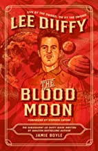 The Blood Moon: Lee Duffy