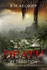 Death by Tradition: Fiji Islands Mysteries 2 (English Edition) Versión Kindle