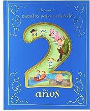 Cuentos para Niños de 2 Años/ Tales for 2 Year Olds (Spanish Edition)