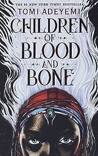 Children of Blood and Bone (Legacy of Orisha, 1)