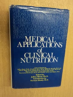 Medical Applications of Clinical Nutrition