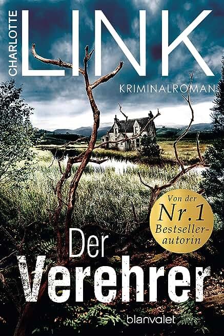 Der Verehrer: Kriminalroman (German Edition)