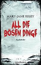 All die bösen Dinge: Psychothriller (Alex Devlin 1) (German Edition)
